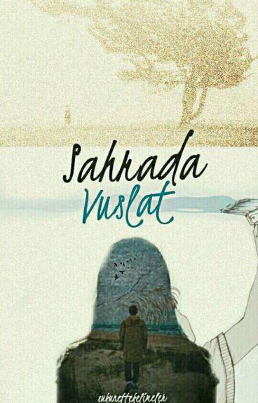 SAHRADA VUSLAT (Düzenleniyor)