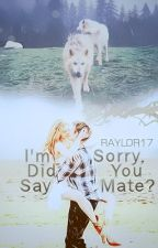 I'm Sorry, Did You Say Mate? by raylor17