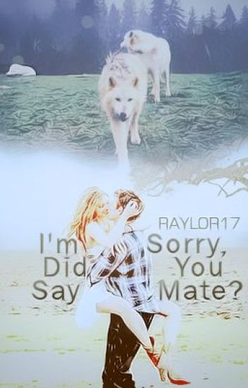 I'm Sorry, Did You Say Mate?