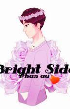 Bright Side by HazzaUnderLou