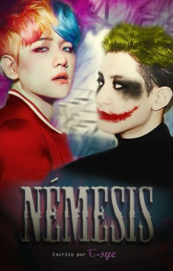 [EXO] Némesis | 3S (ChanBaek/BaekYeol)