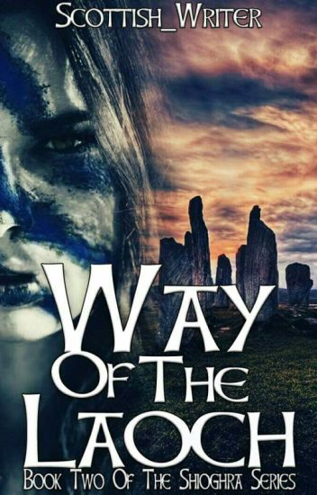 Way of the Laoch (Book 2 Of The Shíoghra Series)