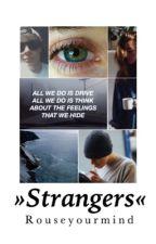 »Strangers« [gennbutch] by rouseyourmind