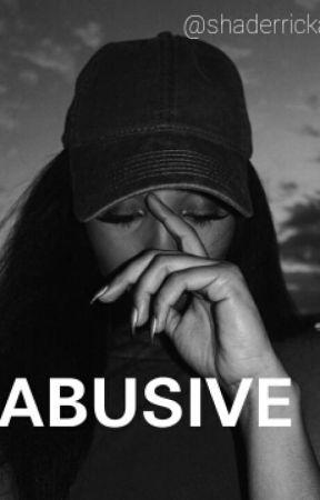 Abusive by shaderricka_taylor