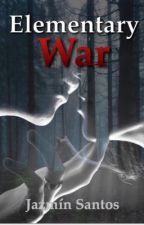 Elementary War (Editando) by danayounge