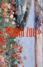 «Sono Zoe.» by salvtorxda