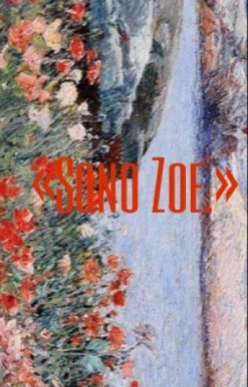 «Sono Zoe.»