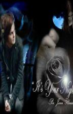 """It's Your Night"" by jeennrasmusita"