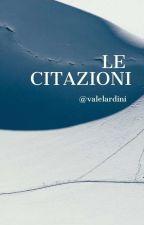 CITAZIONI DEI MIGLIORI LIBRI by valelardini