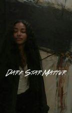 dark star matter by aespathetics
