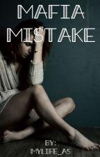 Mafia Mistake by MyLife_As