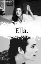 Ella. (Novela de Dylan O'Brien) by cxlorfulsm