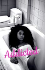 Addicted by oxyberry_