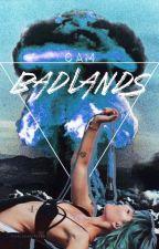 Badlands; 5sos x halsey[on hold] by PrincessOfAshton