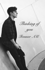 Thinking of you - Tronnor Au short story (completed) by Playdatetronnor