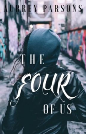 The Four of Us | Wattys 2017 by AubreyParsons