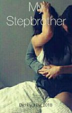 Me And My Stepbrother (Editing) [#Wattys2016] by deathgirl2018