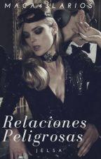 """""""Relaciones Peligrosas"""" (Jelsa) by maca43larios"""