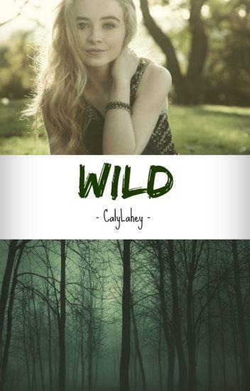 Wild | #1 (Teen Wolf)