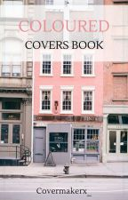 Coloured covers by Covermakerx_