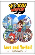 Yo Kai Watch - Love and Yo Kai! by mysticmeowstic