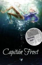 Capitán Frost by beautiful_dissaster