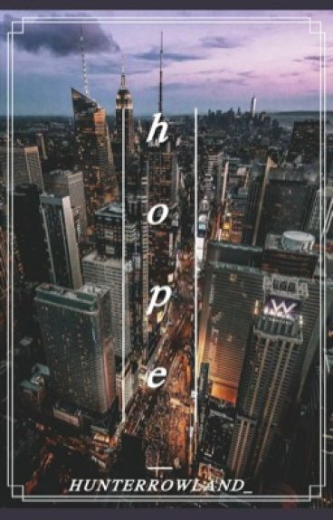 Hope (Hunter Rowland)