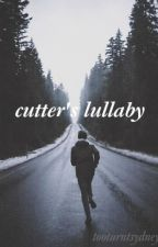 Cutter's Lullaby by tooturntsydney