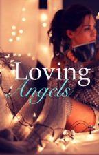 Loving Angels by DarlingDisgrace