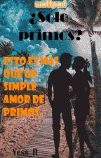 ¿Solo Primos? by Yessx_R