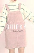 Quirky »mfz by iAteTheCookiez99
