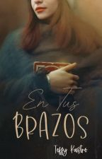 En Tus Brazos by pidge96