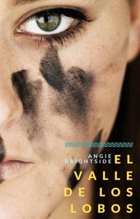 El valle de los lobos by AngieBrightside