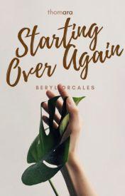 Starting Over Again by BAEryl