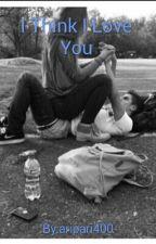 I Think I Love You by aripari400