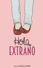 Hola, Extraño. by lilucipriano96