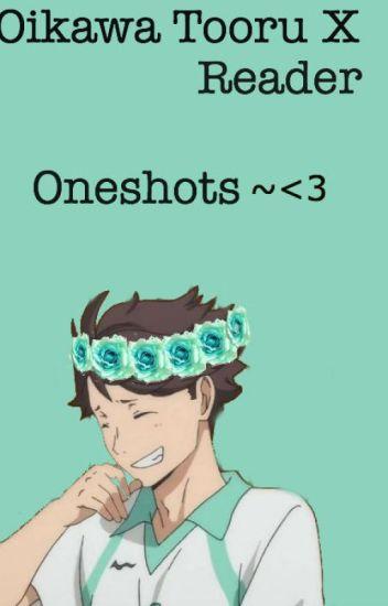 Oikawa X Reader Oneshots