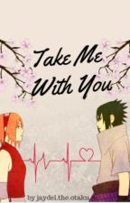 Take Me With You  by jaydel_osborne