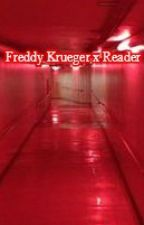 Freddy Krueger x Reader by -fanfic_writer-