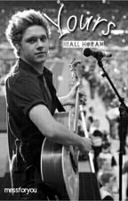 Yours- (Niall Horan) by messforyou