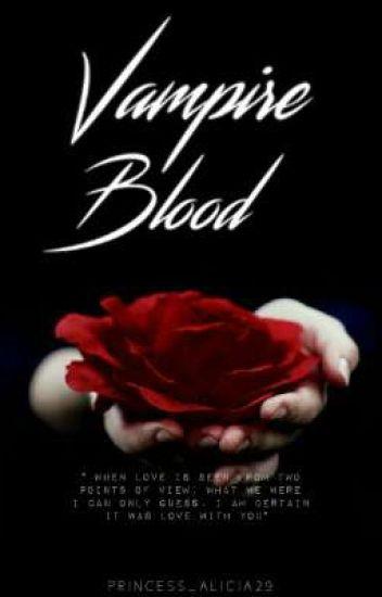 vampire blood.. #Wattys2016