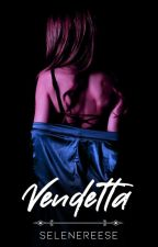 My Name is VENDETTA-COMPLETED by selenereese