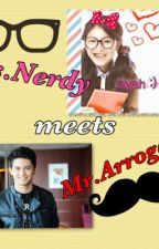Ms.Nerdy Meets Mr.Arrogant by FlammingAuthor