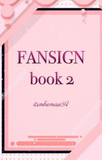 """Fansign"" Book 2"