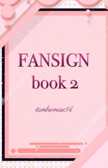 Fansign book2 (GxG) <completed>