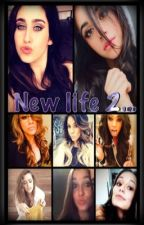 NEW LIFE... 2da TEMPORADA by kiaabeth