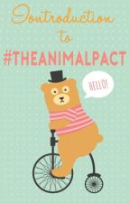Introduction to The Animal Pact by theanimalpact