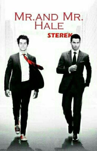 STEREK: Mr. And Mr. Hale