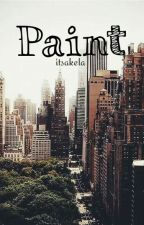 PAINT by itsakela
