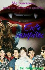 Entre Vampiros CD9 ATL GARZA Y Tu by nellymouque